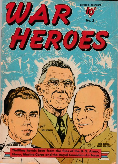 "Lt. Gen. ""Vinegar Joe"" Stilwell, who grew up in Great Barrington, shared the cover of War Heroes No. 2 with two other famous soldiers."