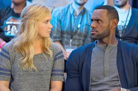 Amy Schumer and LeBron James.