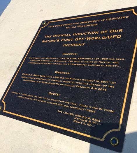 The plaque on the monument describing the 'induction of the 'nation's first off-world, UFO incident.'
