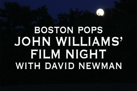 PREVIEW: John Williams' Film Night with David Newman Aug. 24