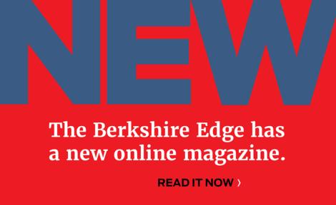 The Berkshire Edge has a new magazine.