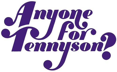 Anyone for Tennyson?
